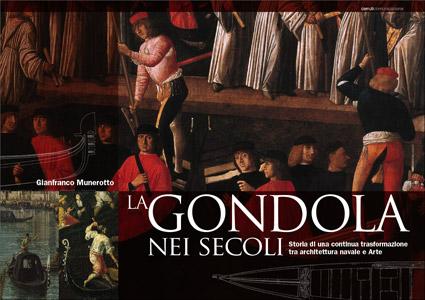 """Importante novità editoriale: """"La gondola nei secoli"""""""